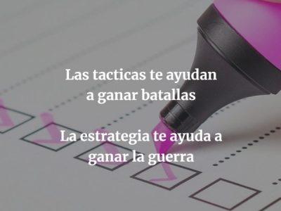 Estrategia Personal, ¿eres táctico o estratega?