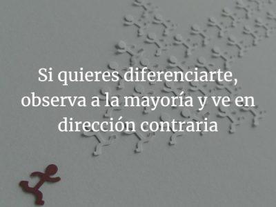 Diferenciación. Elige la dirección contraria