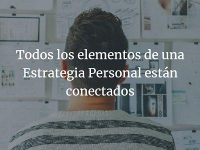 Estrategia Personal. Todo está conectado
