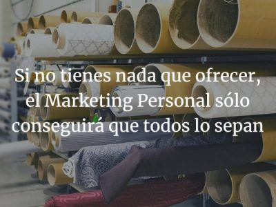 Estrategia. Producto o Marketing Personal ¿Qué va antes?