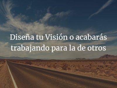 Visión. Dibuja tu futuro para actuar en el presente